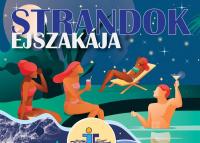 Negyven fürdő csatlakozott az idei Strandok Éjszakájához